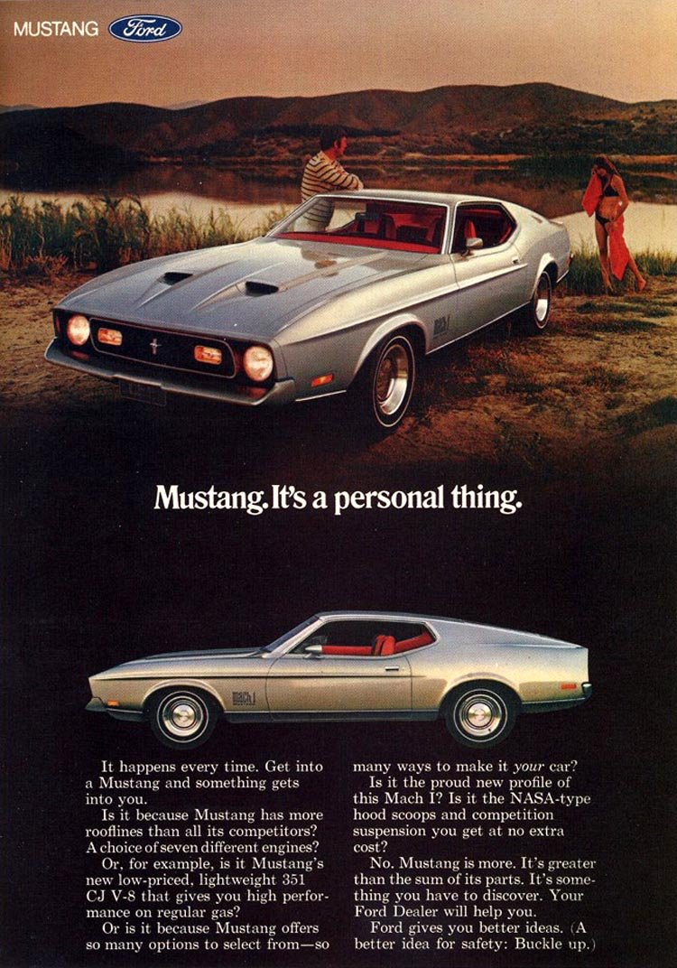 1971 MustangMach1 Ad Mustang. Its a personal thing.