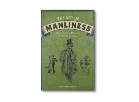 The Art of Manliness Book 450x330 - The Art of Manliness