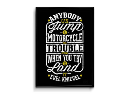 Evel Knievel Quote 450x330 - Evel Knievel Poster