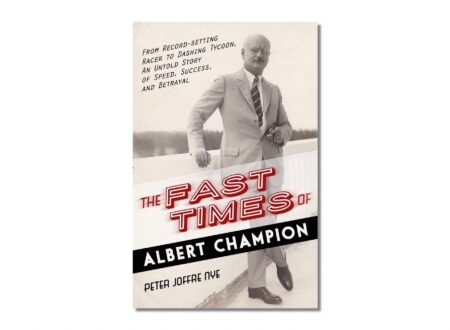 The Fast Times Of Albert Champion 450x330 - The Fast Times of Albert Champion