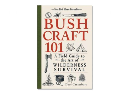 Bushcraft 101 A Field Guide to the Art of Wilderness Survival 1