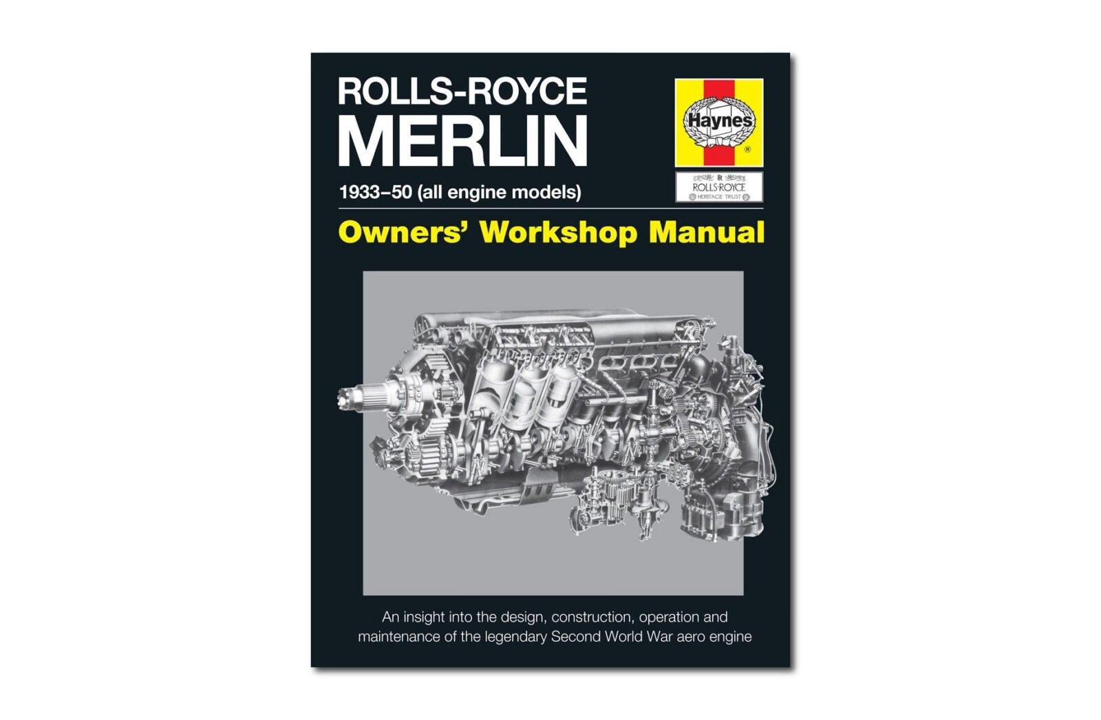 Rolls Royce Merlin Owners Workshop Manual 1600x1046 - Rolls-Royce Merlin Owner's Workshop Manual