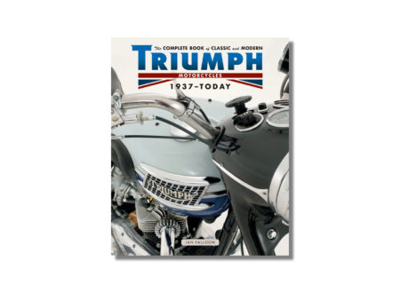 The Complete Book of Classic and Modern Triumph Motorcycles 450x330 - The Complete Book of Classic and Modern Triumph Motorcycles