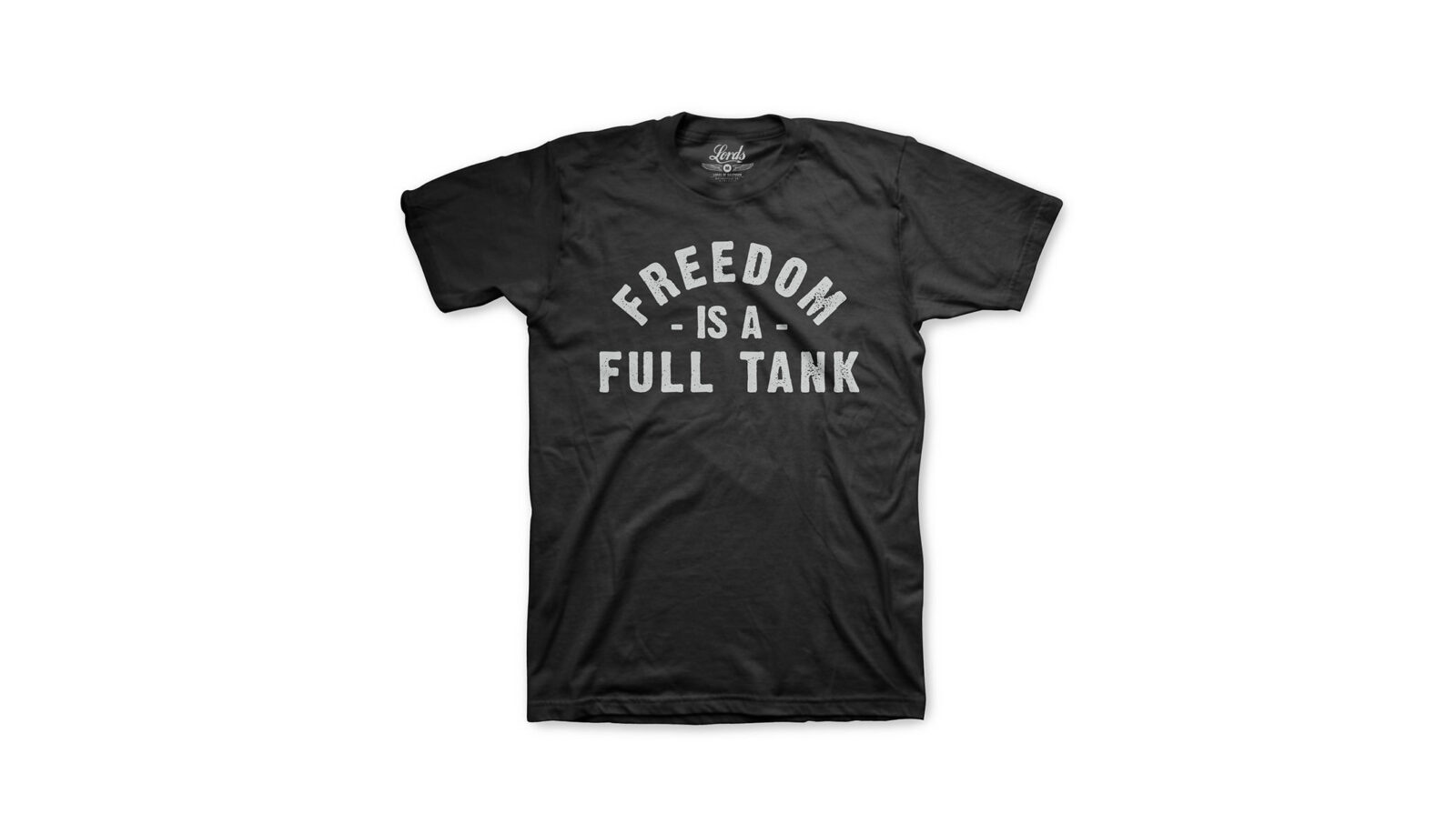 Freedom is a Full Tank Tee