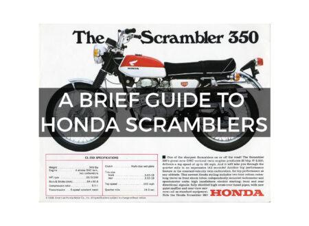 a brief 450x330 - A Brief Guide To Honda Scramblers