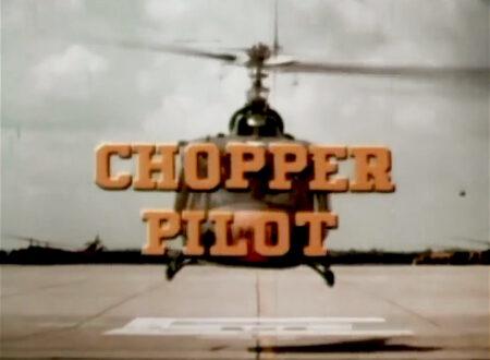 Chopper Pilot Film