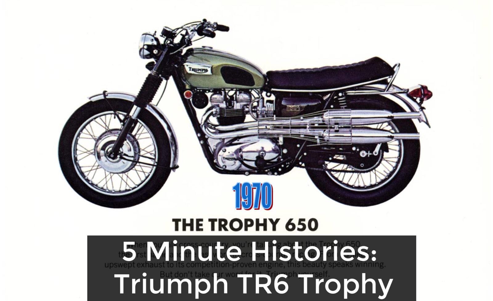 triumph 5 minute 1600x978 - 5 Minute Histories: Triumph TR6 Trophy - The Desert Sled