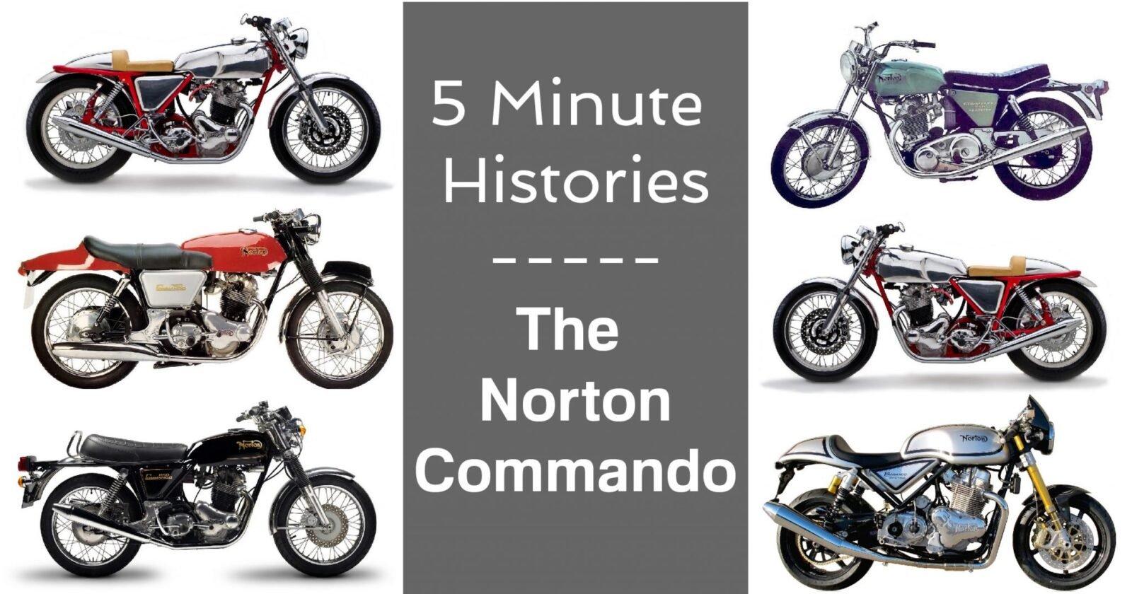 5 Minute Histories The Norton Commando