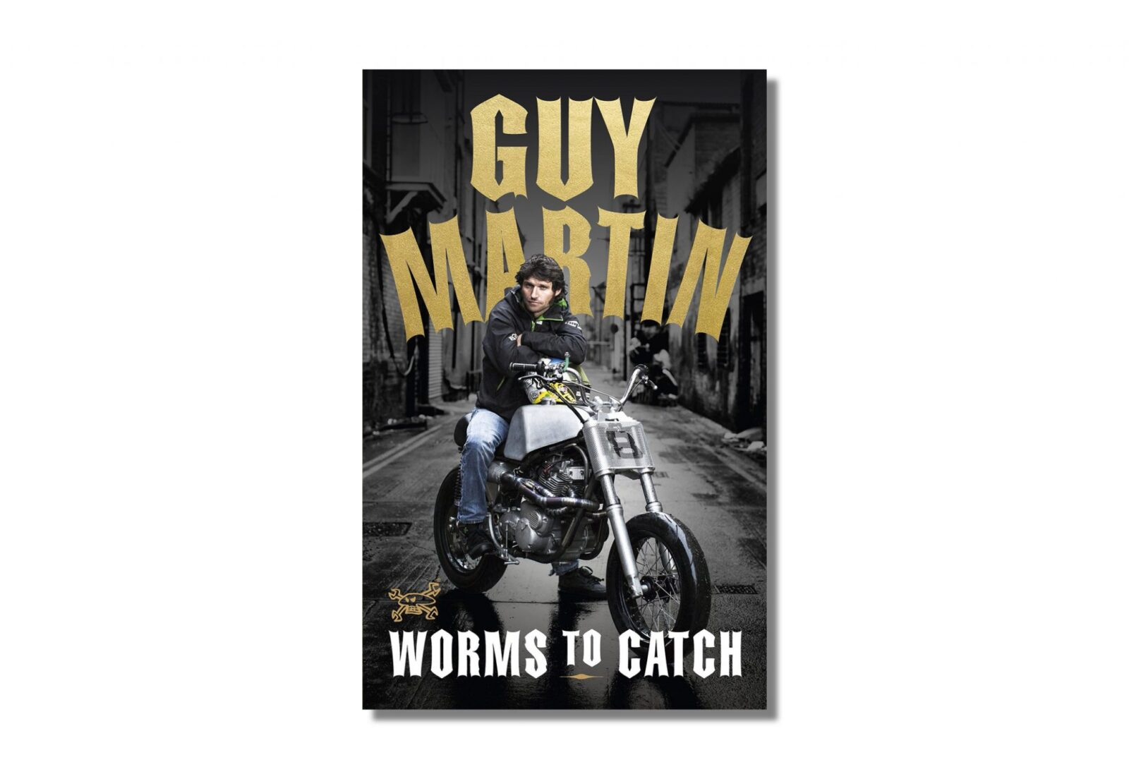 Guy Martin Worms to Catch Book 1600x1104 - Guy Martin: Worms to Catch