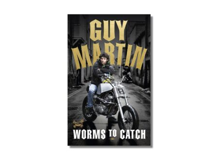 Guy Martin Worms to Catch Book 450x330