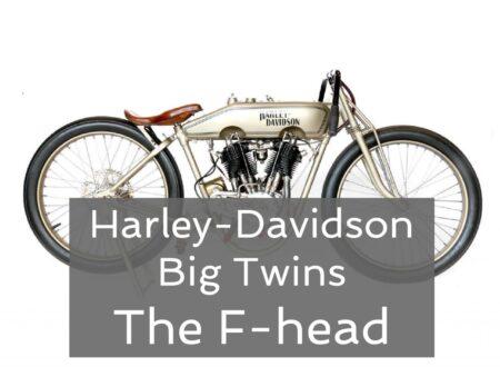 Harley F head 450x330 - Harley-Davidson Big Twins – The F-head