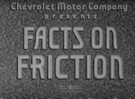 Facts on Friction 450x330 - 1934 Chevrolet Film: Facts on Friction