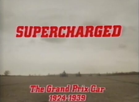 Supercharged 450x330 - Documentary: Supercharged Grand Prix Cars