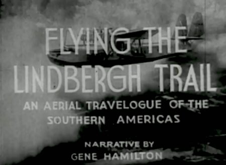 Flying the Lindbergh Trail in the Pan Am Clipper 450x330 - Documentary: Flying the Lindbergh Trail in the Pan Am Clipper