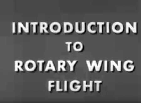 Introduction to Rotary Wing Flight 450x330 - 1952 US Navy Training Film: Introduction to Rotary Wing Flight