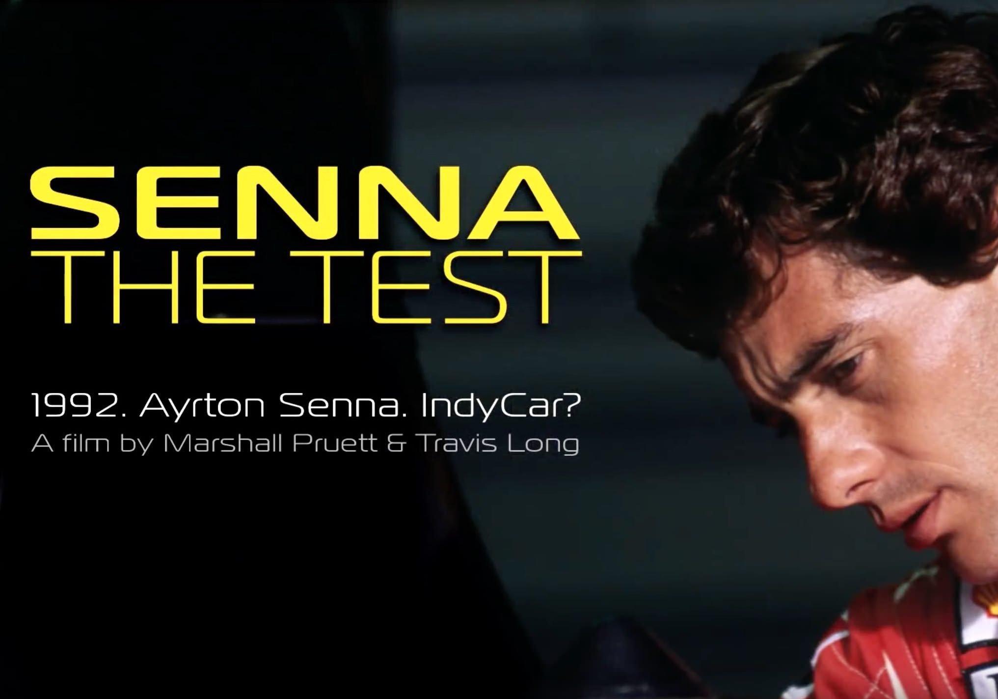 SENNA The Test Indy Car Documentary