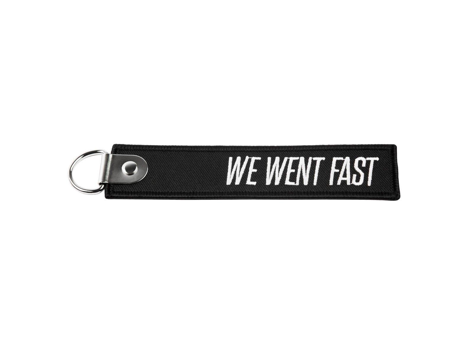 We Went Fast Keychain Tag