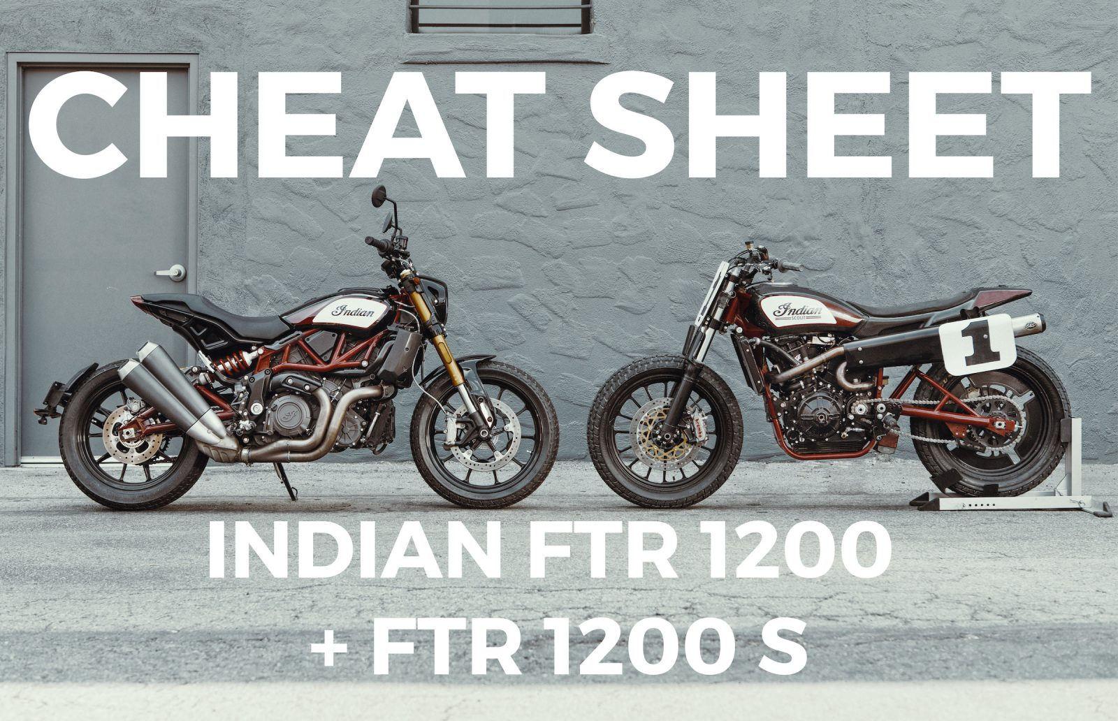 A Cheat Sheet For The New Indian FTR 1200 + FTR 1200 S