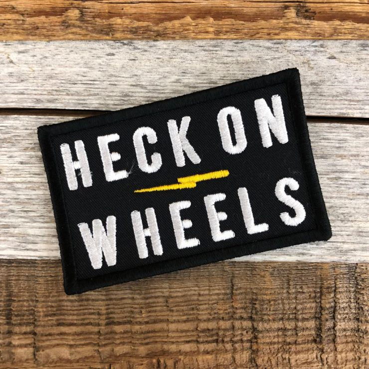 Heck on Wheels Patch