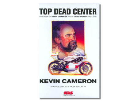 Top Dead Center by Kevin Cameron