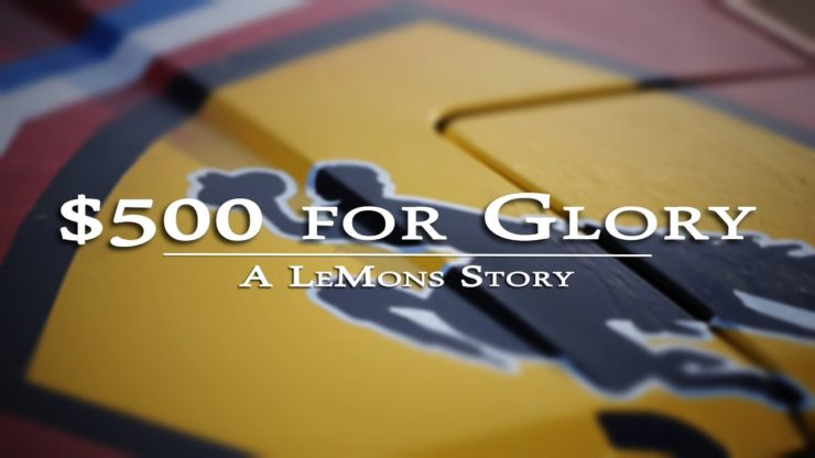 $500 for Glory - A 24 Hours Of LeMons Story Cover