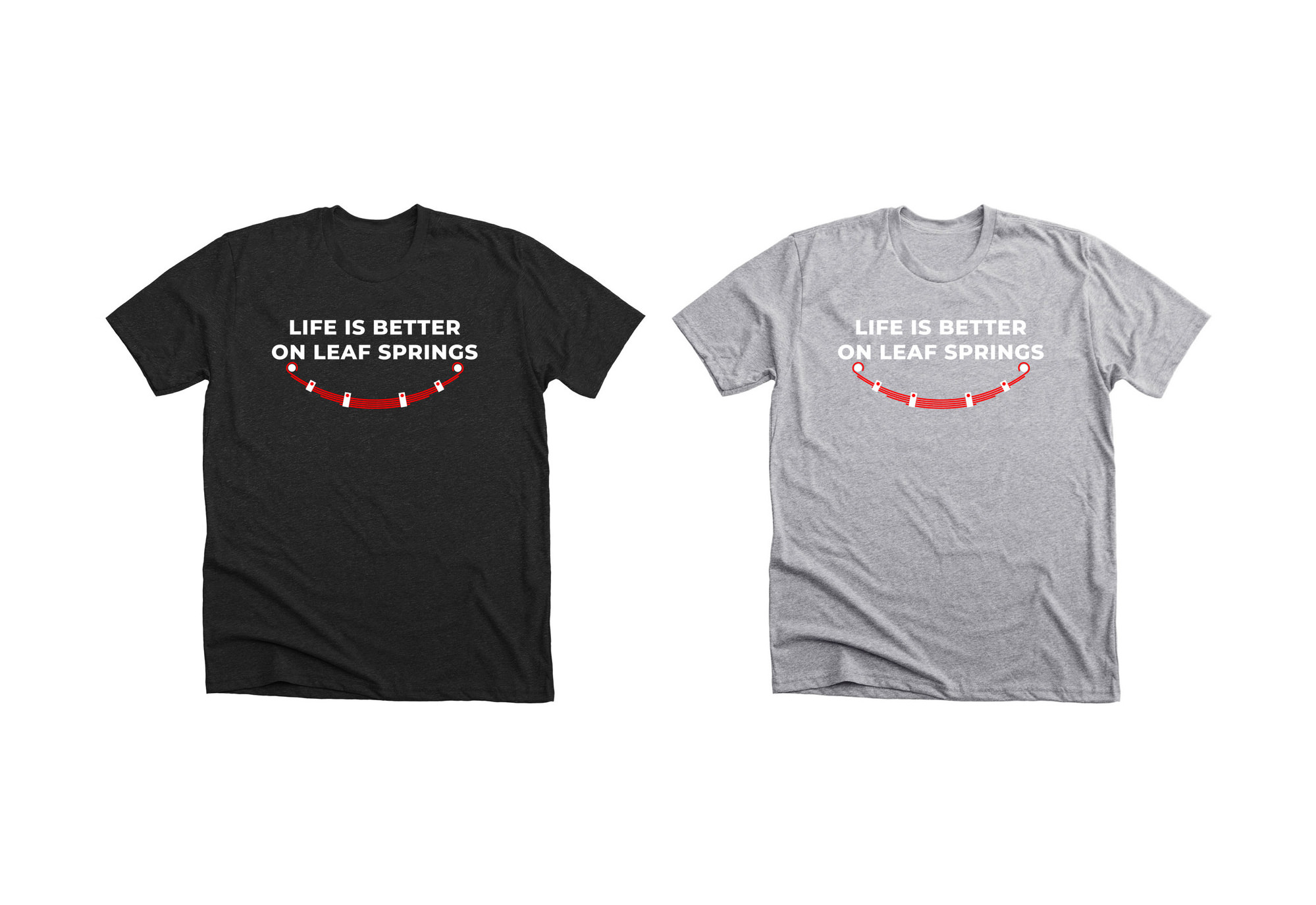 Life Is Better On Leaf Springs T-Shirt Charcoal