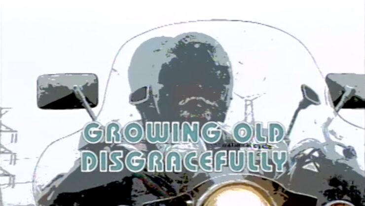 Documentary Film Growing Old Disgracefully