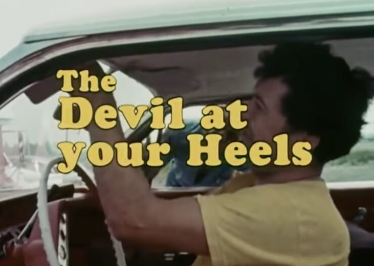 The Devil At Your Heels