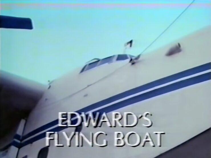 Edward's Flying Boat