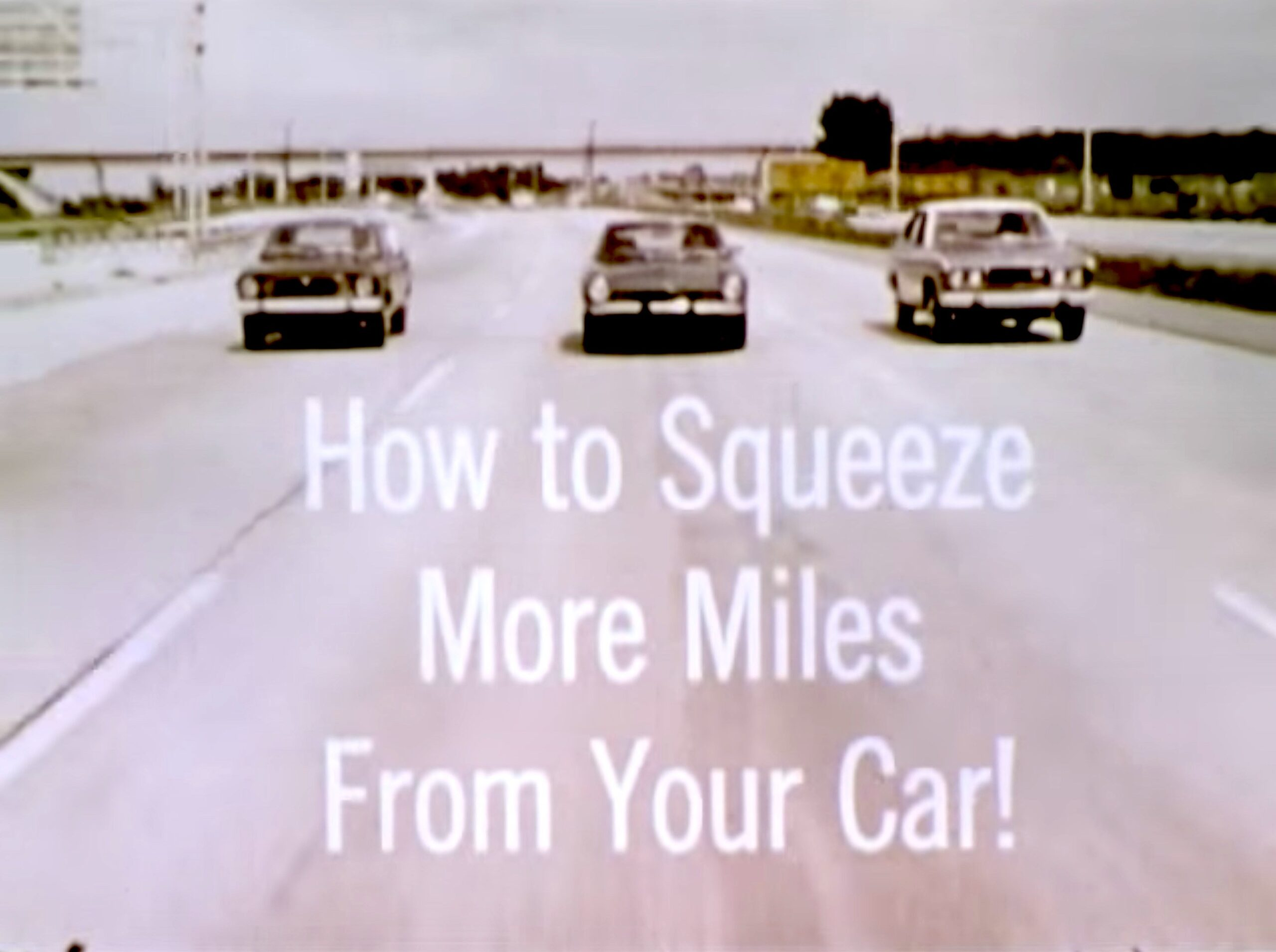 How To Squeeze More Miles From Your Car